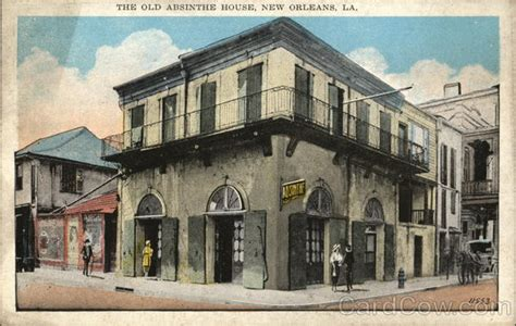 absinthe house absinthe house 28 images absinthe house new orleans la taken a few years ago