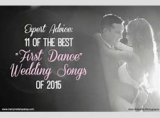 """11 of the Best """"First Dance"""" Wedding Songs of 2015 Wedding Dance Music 2015"""