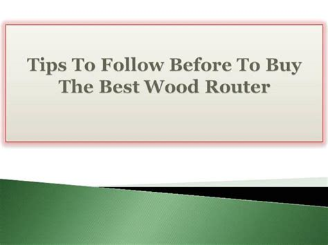 best woodworking router to buy tips to follow before to buy the best wood router
