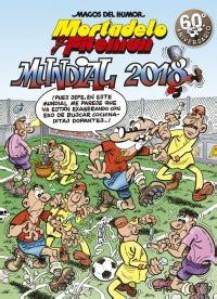 mortadelo y filemn mundial 846665464x mundial 2018 magos del humor mortadelo y filem 243 n 188 megustaleer