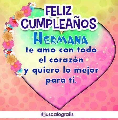 todo imagenes feliz cumpleaños hermana mensajes y frases de feliz cumplea 241 os para una hermana o