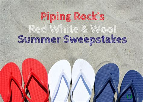 Sweepstakes Period - the pipe line piping rock s red white and woo summer sweepstakes official rules