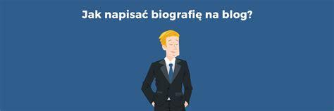 jak udelat layout na blog jak napisać biografię na blog wskaz 243 wki zwiększające