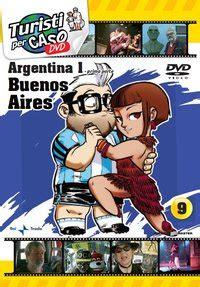 turisti per caso argentina argentina argentina buenos aires viaggi vacanze e
