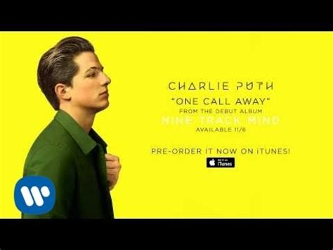 charlie puth one call away m4a charlie puth one call away official audio chords
