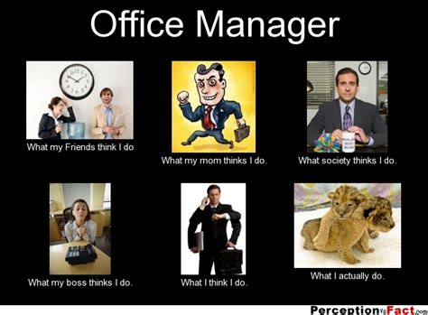 Office Manager Meme - office manager what people think i do what i really