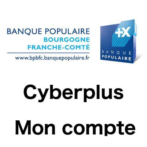 banque populaire si鑒e bpbfc banquepopulaire fr mon compte cyberplus bpbfc