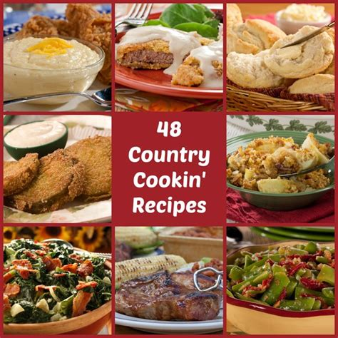 cook country kitchen recipes country cooking 48 best loved southern comfort recipes