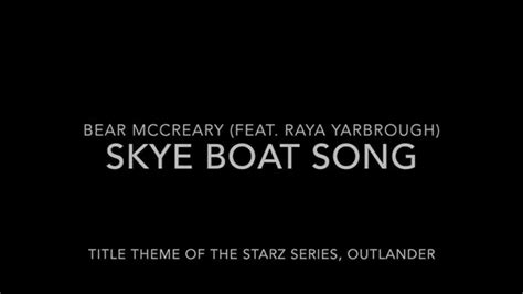 boat song lyrics outlander skye boat song title theme to outlander lyrics chords