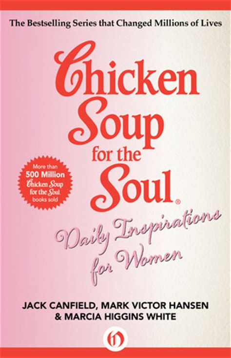 Chicken Soup For The Womans Soul chicken soup for the soul daily inspirations for by
