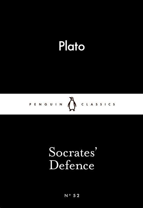 socrates defence by plato plato penguin books new zealand