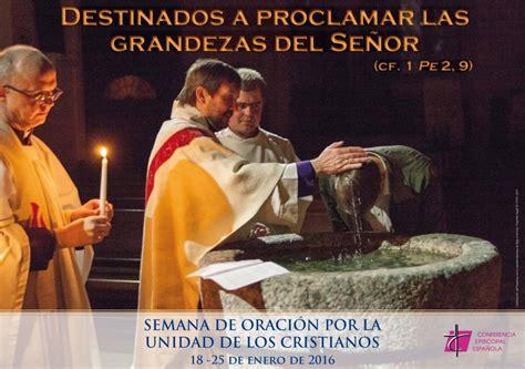 imagenes biblicas de unidad semana de oraci 243 n por la unidad de los cristianos en