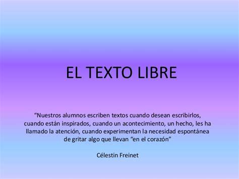 Imagenes De Textos Libres | la lengua como taller texto libre y revista digital