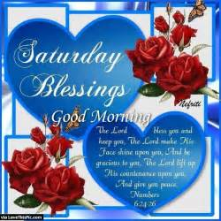 Saturday blessings good morning quote with hearts and roses pictures