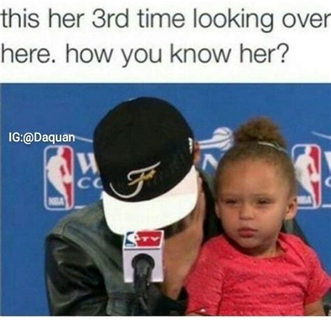 Riley Meme - how you know her riley curry know your meme