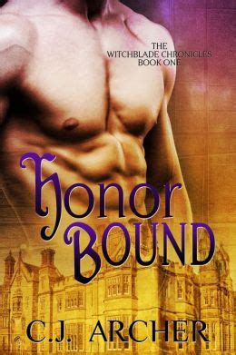 cuffed honor bound books honor bound historical paranormal by cj archer