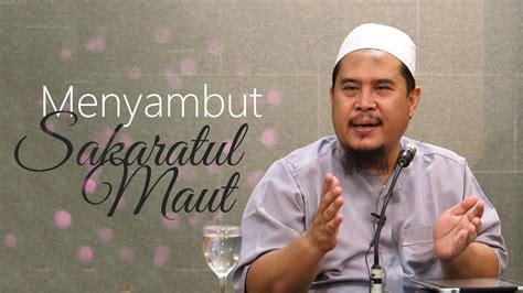 download mp3 ceramah sakaratul maut kajian umum menyambut sakaratul maut ustadz muhtarom