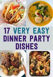 easy dinner menus 17 easy recipes for a dinner party