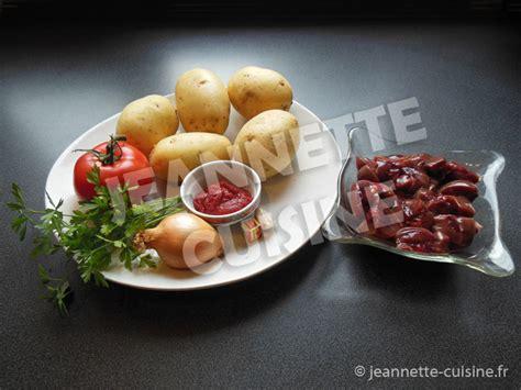 jeannette cuisine rognons aux pommes de terre 171 plat 171 jeannette cuisine