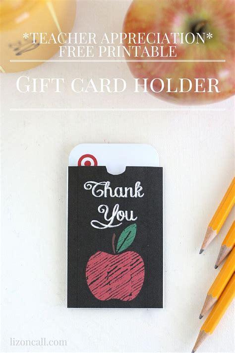printable gift card holder free printable teacher appreciation gift card holder