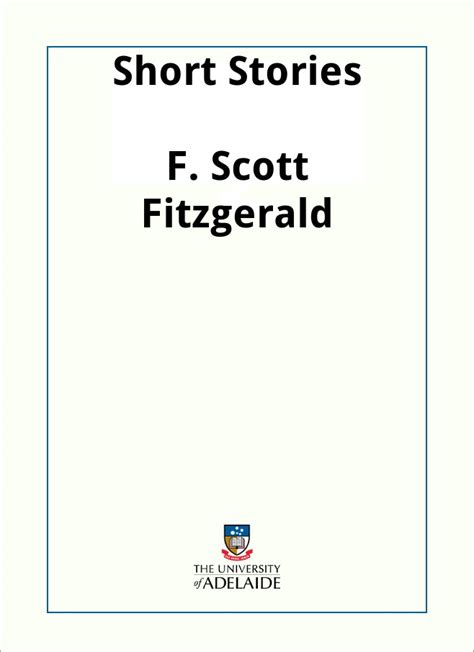 themes in fitzgerald s short stories short stories by f scott fitzgerald