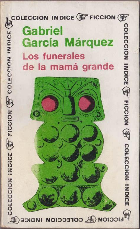 libro los funerales de mama libro los funerales de la mam 225 grande descargar gratis pdf