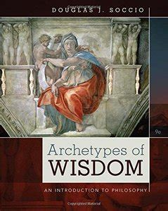 archetypes of wisdom an introduction to philosophy archetypes of wisdom an introduction to philosophy 9th
