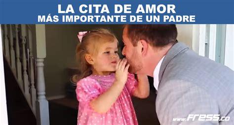 imagenes de amor de papa para su hija cita amor padre hija fress fressco fress