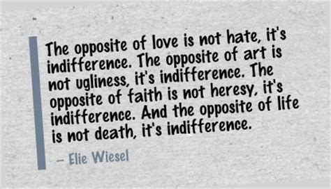 love   hateits indifference art quote quotespicturescom
