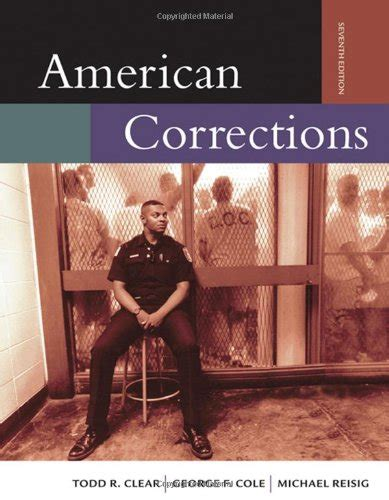 american corrections american corrections with infotrac available titles