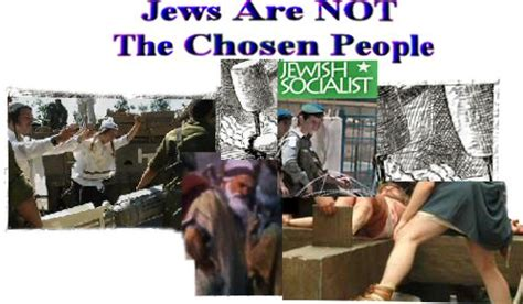 Jews Are Not The Chosen People Real Jew News | jews are not the chosen people real jew news