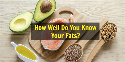 healthy fats quiz how well are you taking care of your