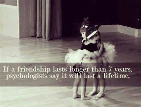 20 years of friendship quotes if friendship lasts longer than 7 years psychologists say it picture quotes