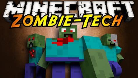 mod in minecraft youtube minecraft mod showcase zombietech youtube