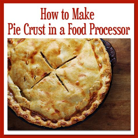 food wishes recipes how to make pie dough pie crust cuisinart food processor pie crust recipe