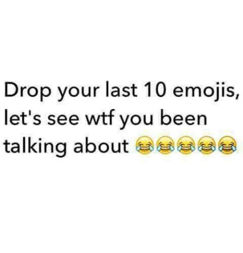 drop it low and let me see your hips swing 25 best memes about emojis emojis memes