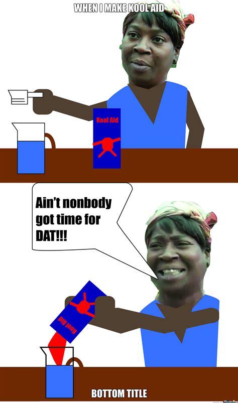 Kool Aid Meme - image gallery kool aid meme