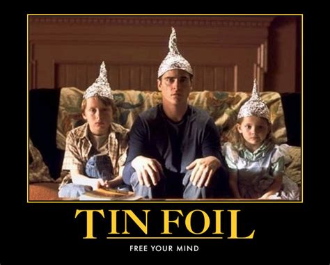 Tin Foil Hat Meme - tin foil hats signs