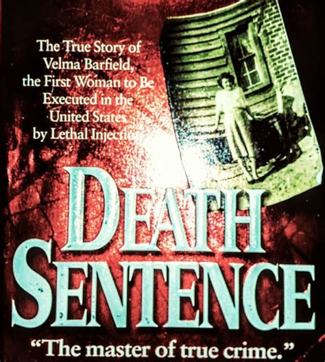 the real story behind the death of muna obiekwe free death sentence the true story of velma barfield s