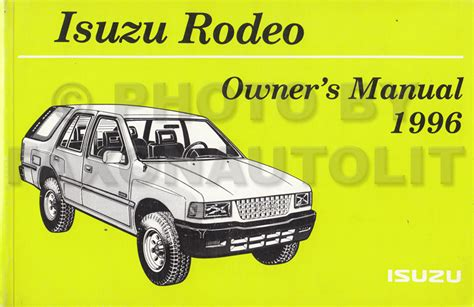 car engine repair manual 1996 isuzu rodeo instrument cluster 1996 isuzu rodeo owner s manual original