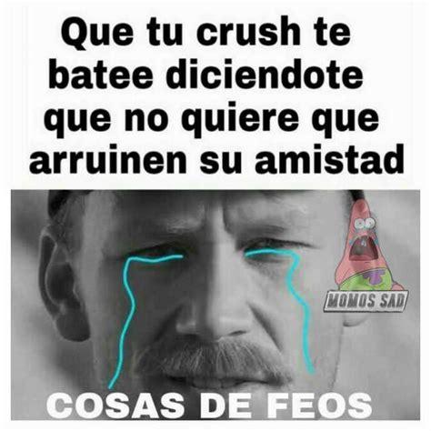 imagenes sad para crush dopl3r com memes que tu crush te batee diciendote que