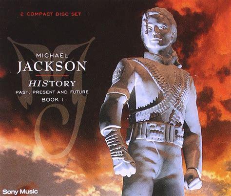michael jackson history past present future album history past present and future book 1 by michael