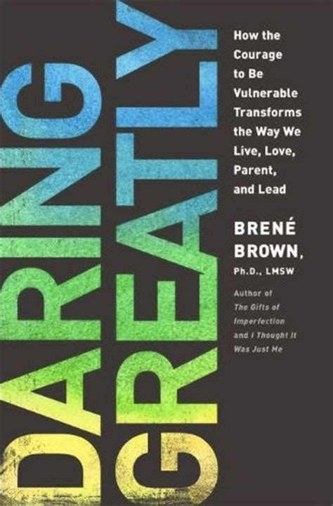 dr brown books daring greatly book dr bren 233 brown