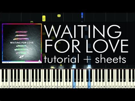 tutorial piano waiting for love waiting for love piano tutorial easy avicii waiting