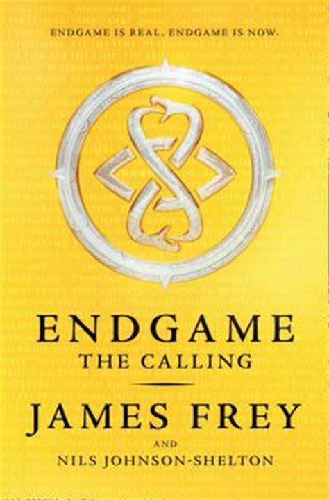 the calling books endgame the calling by frey nils johnson shelton