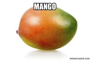 Mango Meme - i like mangos