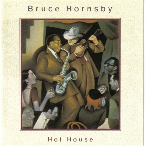 house music 1995 bruce hornsby hot house 1995 avaxhome