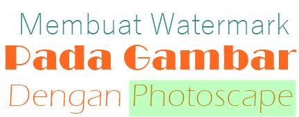Membuat Watermark Photoscape | cara membuat watermark pada gambar dengan photoscape rh