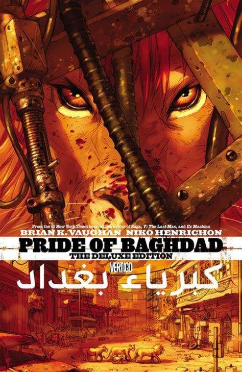 pride of baghdad pride of baghdad cover 1 vertigo comicbookrealm
