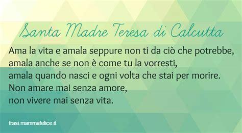 lettere di madre teresa frasi poesie e citazioni di santa madre teresa di